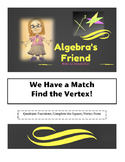 We Have a Match: Find The Vertex of the Quadratic Function