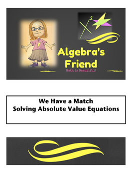 Solving Absolute Value Equations: We Have a Match