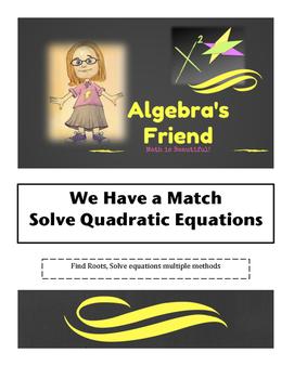 We Have a Match - Solving Quadratic Equations