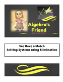 We Have a Match - Solving Systems by Elimination Self Checking