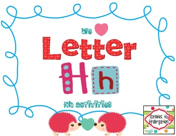 We Heart Letter Hh:  Letter Hh Activities