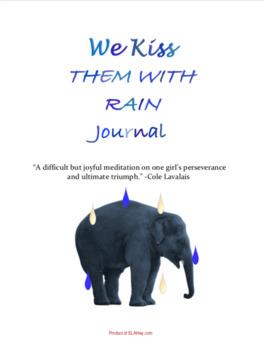 We Kiss Them With Rain by Futhi Nsthingila: Dual Entry Reading Journal
