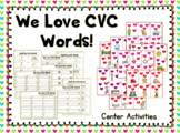 We LOVE CVC Words Center Activities