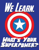 We Learn! What's Your Superpower?