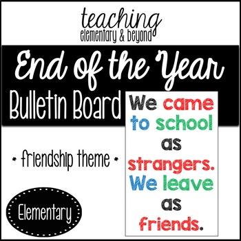 We Leave as Friends Bulletin Board Display