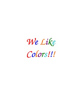"""""""We Like Colors"""" Class Book"""