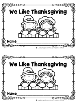 We Like Thanksgiving (A Sight Word Emergent Reader and Teacher Lap Book)