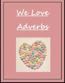 We Love Adverbs! Lesson Plan  (with candy) (WHEN, WHERE, H