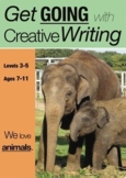 We Love Animals: Going With Creative Writing (7-13) Print And Posted Edition
