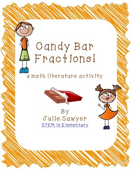 We Love Candy Bar Fractions!