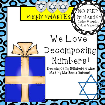 We Love Decomposing Numbers!:  NO PREP Hanukkah Themed Roll and Cover Game