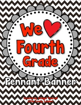 """We Love Fourth Grade!"" Banner in Red, Black, Silver, and White"