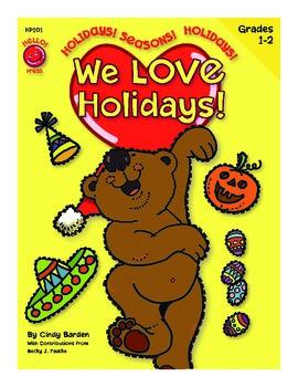 We Love Holidays! Grades 1-2