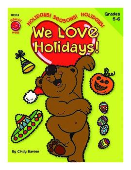 We Love Holidays! Grades 5-6
