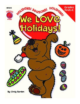 We Love Holidays! PreK-Kindergarten