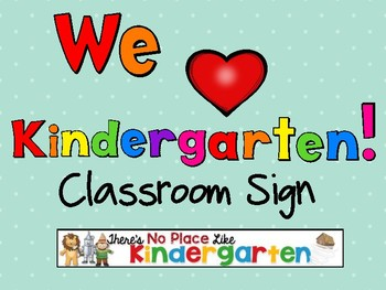 We Love Kindergarten Classroom Letters
