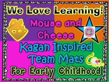 We Love Learning! Mouse and Cheese Themed Kagan Inspired Team Mats