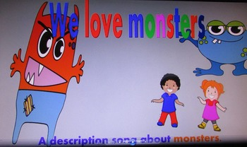 We Love Monsters (A Description Song About Monsters)