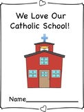 We Love Our Catholic School Book