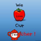 We Love Our Teacher Class Book in Google Slides™