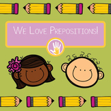 We Love Prepositions!