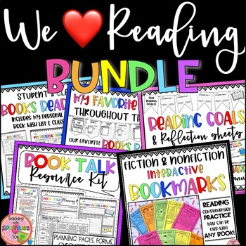 We Love Reading Bundle - Resources to Develop a Community of Readers