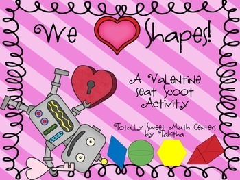We Love Shapes! A Valentine Seat Scoot