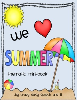 We Love Summer: Thematic Mini-Book for Vocabulary and S-V-O Sentence Production