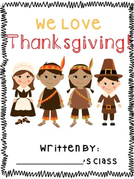 We Love Thanksgiving *Class Book*