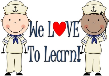 We Love To Learn Sailor Poster