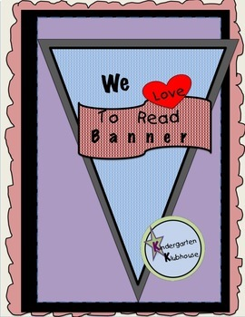 We Love To Read Banner