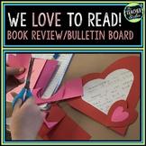 We Love To Read Valentine Bulletin Board