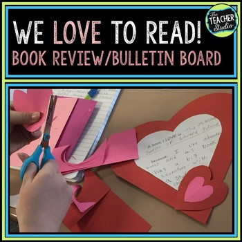 We Love To Read Valentine Bulletin Board