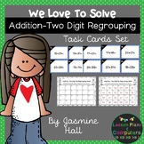 We Love To Solve: Addition Two-Digit Regrouping Task Cards