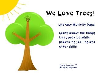 We Love Trees - Literacy Activity- Arbor / Earth Day- Envi