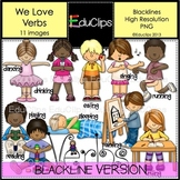 We Love Verbs Clip Art BLACKLINES {Educlips Clipart}