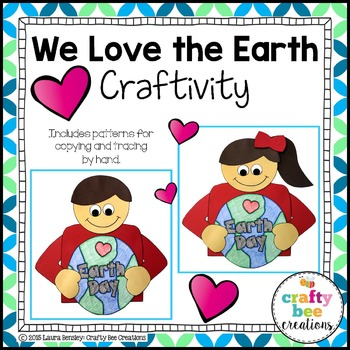 We Love the Earth Craftivity