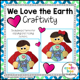 Earth Day Craft {We Love the Earth}