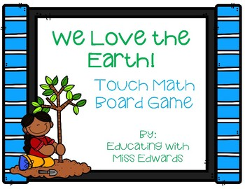 We Love the Earth! Touch Math Board Game