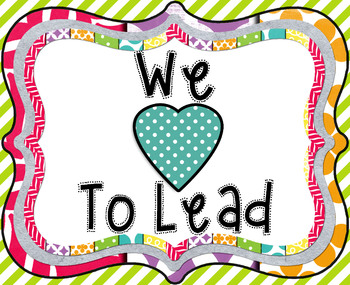 """We Love to Lead"" High Resolution Poster-Print any size!"