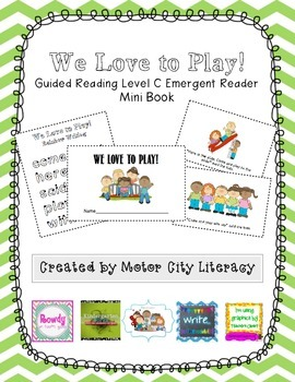 We Love to Play!: Guided Reading Level C Emergent Reader Mini Book
