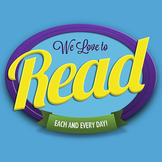 """FREE Poster: """"We Love to Read"""""""