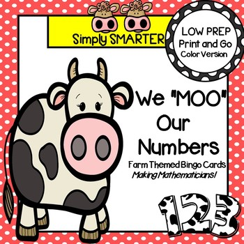 "We ""MOO"" Our Numbers:  LOW PREP Farm Themed Bingo"