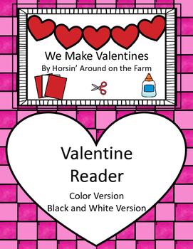 We Make Valentines - Reader