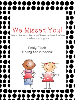 We Missed You!