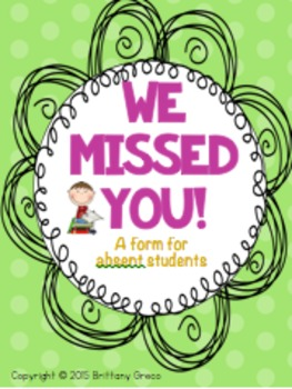 We Missed You! Absent Form