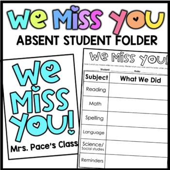 We Missed You - Absent Sheet & Folder/Binder Cover