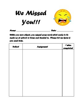 We Missed You - Absent Work Log Sheet