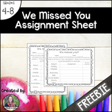 We Missed You Assignment Sheet {freebie}