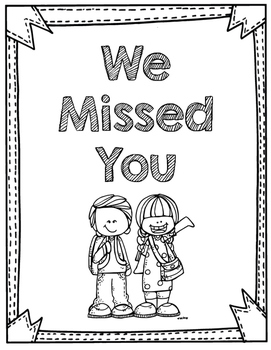 We Missed You File, Student Absent Work